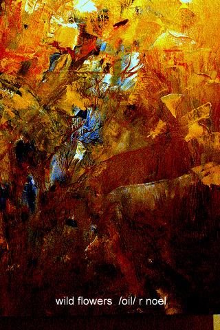 Wild flowers  oil. r noel